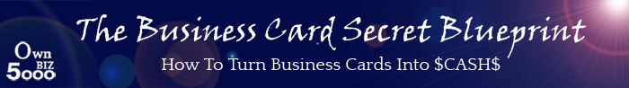 The Business Card Secret Blueprint